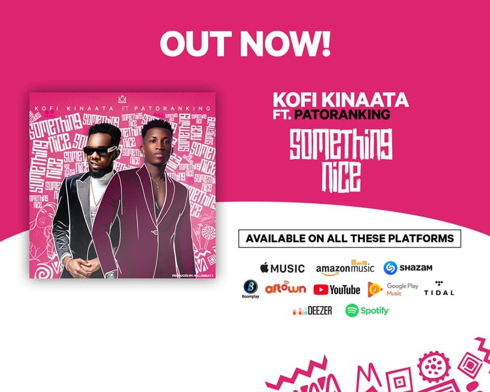 Kofi Kinaata - Something Nice ft. Patoranking